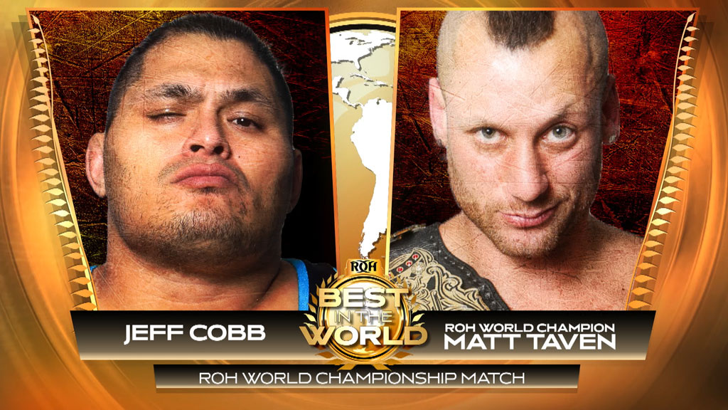 82f31481 Jeff Cobb To Face ROH World Champion Matt Taven For The Title At Best In  The World!