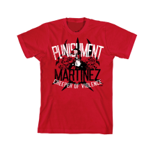PUNISHMENT MARTINEZ T-SHIRT